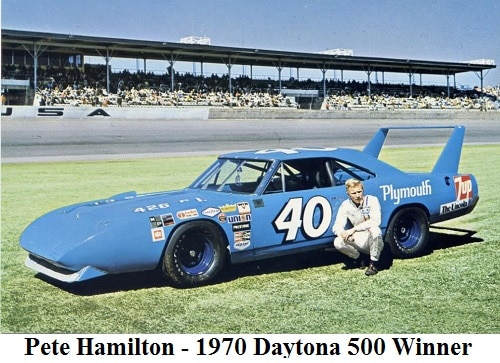 Pete Hamilton - 1970 Daytona 500 Winner