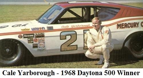 cale yarborough - 1968 Daytona 500 winner